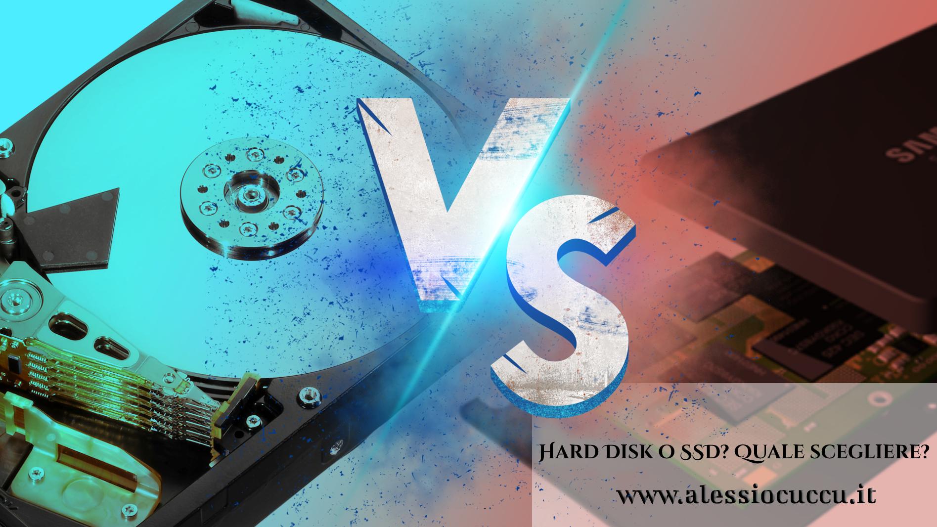 Hard Disk o SSD? Quale scegliere?